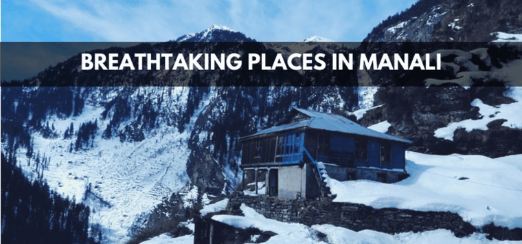 Large places to visit in manali